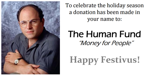 the human fund seinfeld festivus. Black Bedroom Furniture Sets. Home Design Ideas